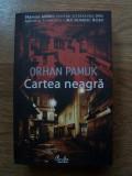 CARTEA NEAGRA - ORHAN PAMUK (Curtea Veche, 2007)