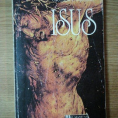 ISUS de JACQUES DUQUESNE - Carti Crestinism