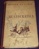 Victor Eftimiu - O nunta aristocratica, nuvele princeps 1952, prima editie
