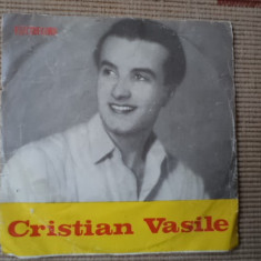 Cristian vasile inregistrari reconditionate disc single vinyl muzica populara - Muzica Lautareasca electrecord, VINIL