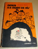 NIMENI N-A MURIT DE RAS - Nicolae Tautu, Alta editura, 1978