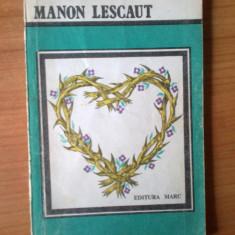 G1 Manon Lescaut - Abatele Prevost - Roman, Anul publicarii: 1992