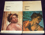 Irving Stone - Agonie si extaz (2 volume), roman biografic despre Michelangelo Buonarroti, colectia Biblioteca de Arta 1971, Alta editura