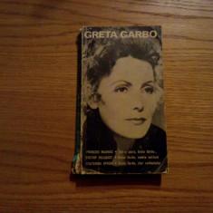GRETA GARBO * Actori  si Destine  -- 1972, 237 p., Alta editura