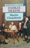 MARTIN CHUZZLEWIT - Charles Dickens (in limba engleza), 1994