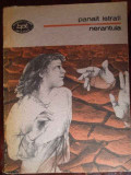 Nerantula - Panait Istrati ,299417, 1988, Panait Istrati