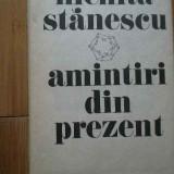 Aminitiri Din Prezent - Nichita Stanescu, 298261 - Roman, Anul publicarii: 1985
