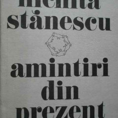 Amintiri Din Prezent - Nichita Stanescu, 283354 - Roman, Anul publicarii: 1984