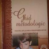 Ghid Metodologic Pentru Aplicarea Programelor De Matematica P - Colectiv, 309488 - Carte Psihologie