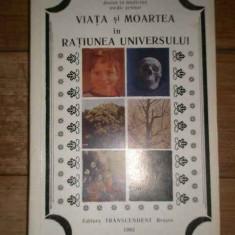 Viata Si Moartea In Ratiunea Universului - Bogdan V. Delavrancea ,307035