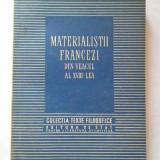 Materialistii Francezi Din Veacul Al Xviii-lea - Necunoscut ,267299