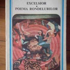Excelsior Poema Rondelurilor - Al. Macedonski ,304322