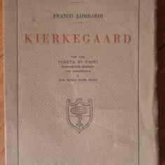 Kierkegaard - Franco Lombardi, 307264 - Carte veche
