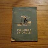 PREGATIREA SKIORULUI -- B. Bergman, E. Matveev -- 1951, 70 p. ; tiraj: 7100 ex. - Carte sport