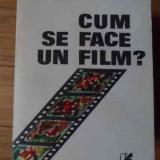 Cum Se Face Un Film? - Ioan Lazar ,520099