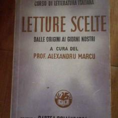 Letture Scelte Corso Di Letteratura Italiana - Al. Marcu, 298226 - Curs Limba Italiana