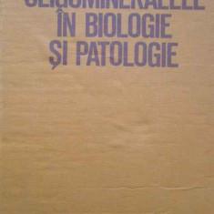 Oligomineralele In Biologie Si Patologie - O. Margineanu N. Miu, 294364
