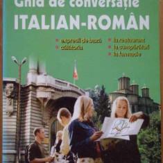 Ghid De Conversatie Italian-roman - D. Cojocaru C.-gabriela Badelita, 292068 - Curs Limba Italiana