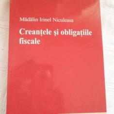 Creantele Si Obligatiile Fiscale - Madalin Irinel Niculeasa, 268108 - Carte Jurisprudenta