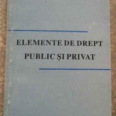 Elemente De Drept Public Si Privat - Viorel Daghie Ion Apostu, 277275 - Carte Jurisprudenta