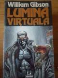 Lumina Virtuala - William Gibson ,309968