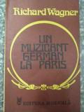 Un Muzician German La Paris - Richard Wagner ,290439