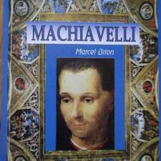 Machiavelli - Marcel Brion, 285060 - Filosofie