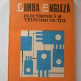 Limba Engleza Electronica Si Telecomunicatii - Monica Ionescu ,267197