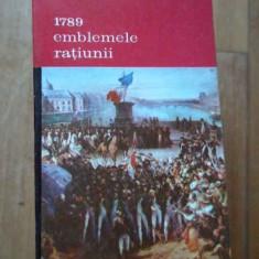 1789 Emblemele Ratiunii - Jean Starobinski, 293540 - Album Arta