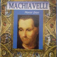 Machiavelli - Marcel Brion, 294392 - Filosofie