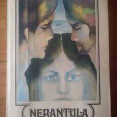 Nerantula - Panait Istrati, 309291 - Roman, Anul publicarii: 1984
