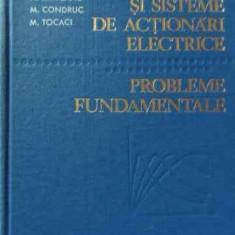 Masini Si Sisteme De Actionari Electrice Probleme Fundamental - Colectiv ,521337