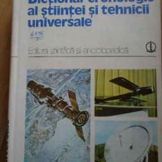 Dictionar Cronologic Al Stiintei Si Tehnicii Universale - Necunoscut ,298809