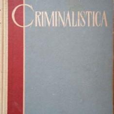 Criminalistica - S.a. Golunski, 289596 - Carte Jurisprudenta