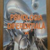 Psihologia Diferentiala Vol.2 - Ursula Schiopu, 279815 - Carte Psihologie