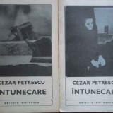 Intunecare Vol.1-2 - Cezar Petrescu, 278738 - Roman, Anul publicarii: 1968