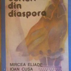 Scrieri Din Diaspora - Mircea Eliade Ioan Cusa Mircea Vulcanescu, 301430 - Filosofie