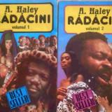Radacini Vol.1-2 - A.haley, 276381 - Roman, Anul publicarii: 1992