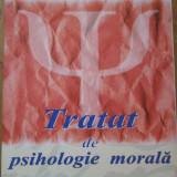 Tratat De Psihologie Morala - Constantin Enachescu, 287270 - Carte Psihologie