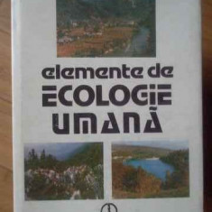 Elemente De Ecologie Umana - Constantin Budeanu Emanoil Calinescu ,519219