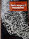 Subcarpatii Tazlaului Studiu Geomorfologic - C. Brandus ,520409