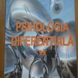 Psihologia Diferentiala Vol.2 - Ursula Schiopu, 288861 - Carte Psihologie