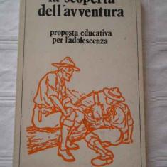 La Scoperta Dell'avventura - Necunoscut, 267047 - Curs Limba Italiana