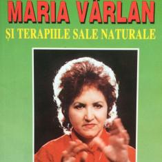 UN MISTER EXTRASENZORIAL MARIA VARLAN SI TERAPIILE SALE NATURALE - Ion Tugui - Carte tratamente naturiste