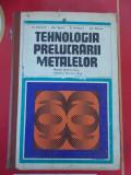 TEHNOLOGIA PRELUCRARII METALELOR - ATANASIU ,ZGURA , ARIESANU , PEPTEA ., Alta editura