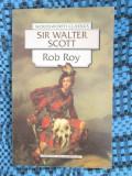 Sir Walter SCOTT - ROB ROY (in limba engleza, LONDON, 1995 - NOUA!!!)