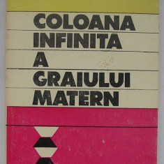 Ion Dumeniuc, Nicolae Matcas - Coloana Infinita a Graiului Matern