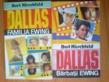 g4  Burt Hirschfeld-  Dallas- Familia Ewing - volumele 1 si 3 -foarte buna