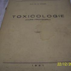 Toxicologie[curs provizoriu] prof. dr. n. ioanid 1951 - Carte veche