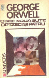 George Orwell - O MIE NOUA SUTE OPTZECI SI PATRU, George Orwell